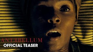 Antebellum (2020 Movie) Official Teaser - Janelle Monáe
