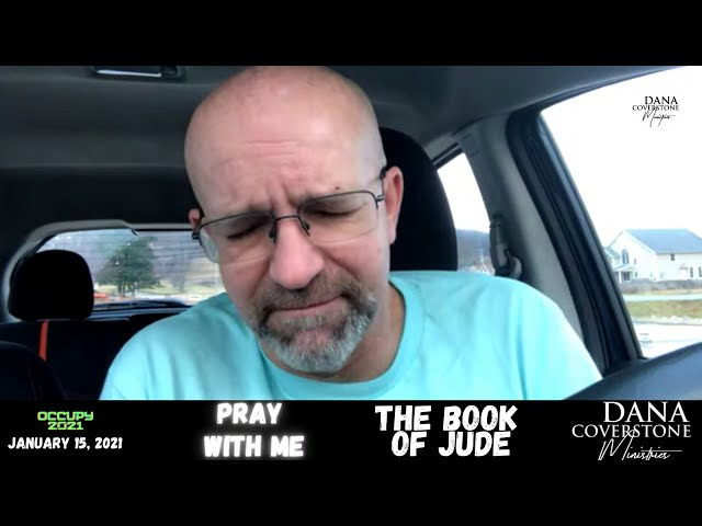 Pray With Me - January 15, 2021 - The Book of Jude