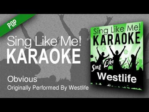 Obvious Karaoke Version   Originally Performed By Westlife