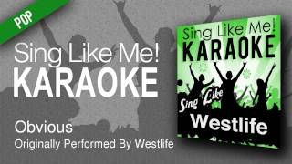Obvious Karaoke Version   Originally Performed By Westlife