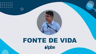 FONTE DE VIDA - Reflexão | Rennan Dias