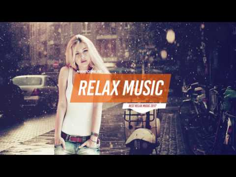 Relax Music 2017 EP.1 🍁 Best chillstep mix 2017 🍁🍀