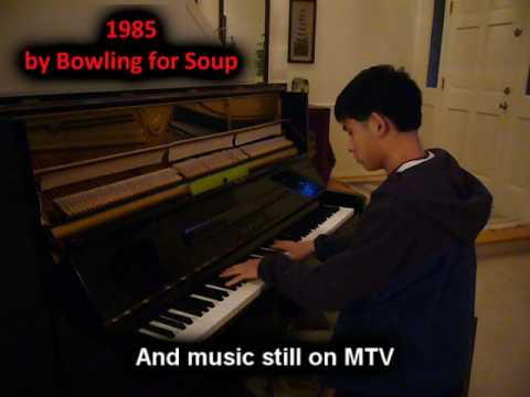 1985 - Bowling For Soup (Piano)
