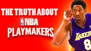 The Truth About NBA Playmakers