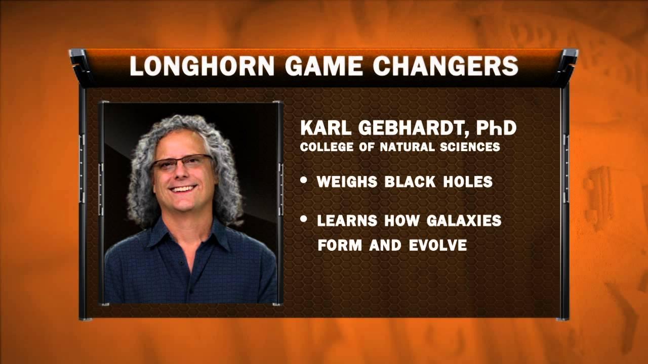 Longhorn Game Changers: Karl Gebhardt, PhD