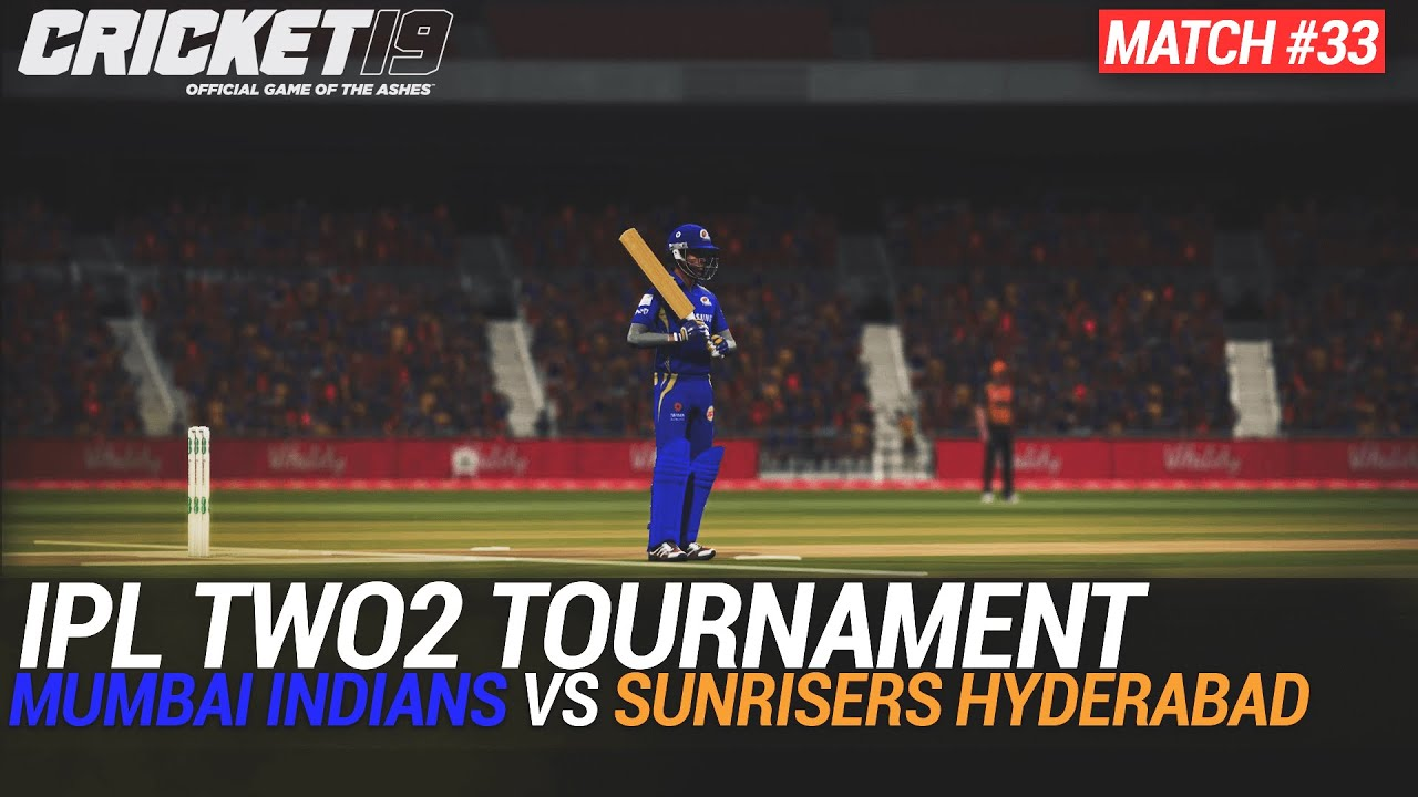 CRICKET 19 - IPL2020 TWO2 - MATCH #33 - MUMBAI INDIANS vs SUNRISERS HYDERABAD