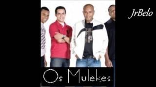 os mulekes cd completo 2007 jrbelo