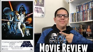 Star Wars: Episode IV - A New Hope - Movie Review