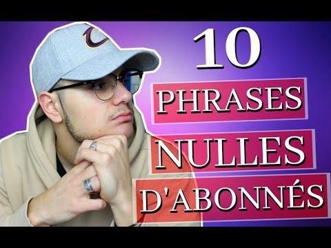 LES 10 PIRES PHRASES D'ABONNÉS