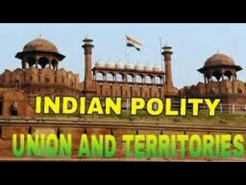 Union and Territories - Indian Polity  lecture video in Tamil UPSC/TNPSC