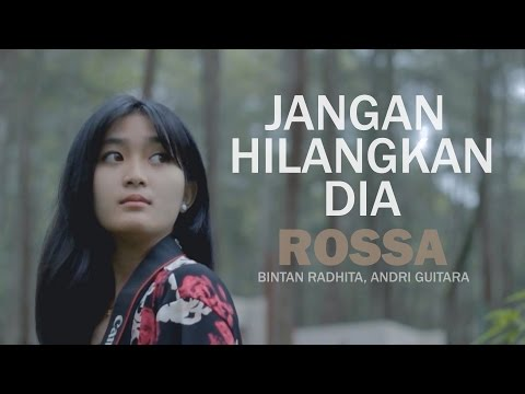 Rossa - Jangan Hilangkan Dia (Bintan Radhita, Andri Guitara) cover
