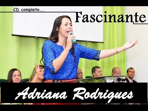 CD COMPLETO ADRIANA RODRIGUES FASCINANTE
