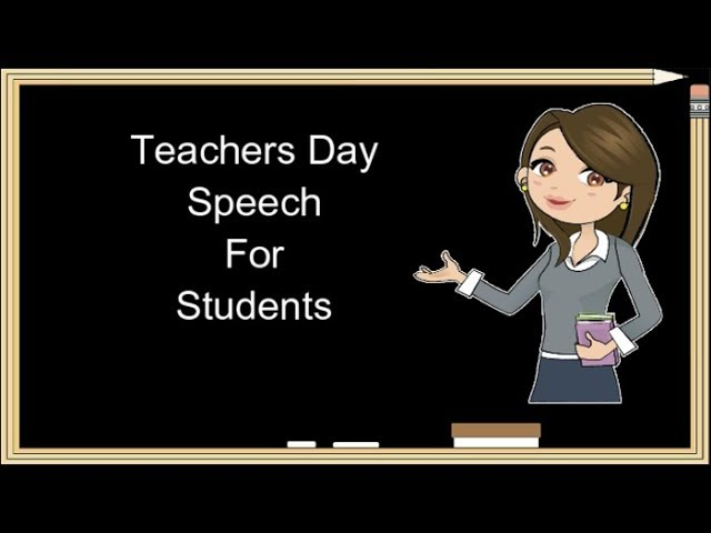 teacher day speech in school Teachers day speech teachers' day in some countries, teachers' days are intended to be special days for the appreciation of teachersworld teacher's day is celebrated across the world on october 5th[1], with great verve and enthusiasm.