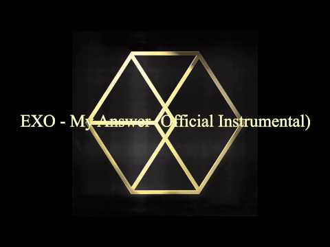 [Official Instrumental] EXO - My Answer (Everysing Version)