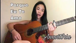 Baixar Porque Eu Te Amo - Anavitória (cover by Nicole)