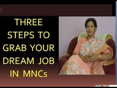 3 STEPS TO GRAB YOUR DREAM JOB IN MNCs