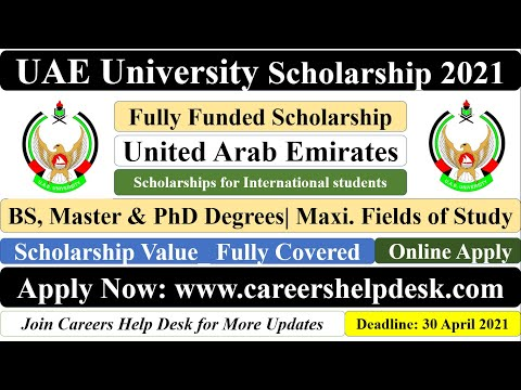UAE University Scholarship 2021 | UAE Scholarship | BS/MS/PhD | Fully Funded Scholarships | UAE