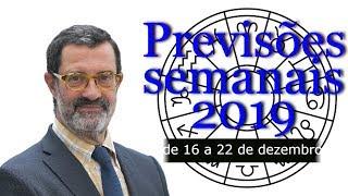 Previsões semanais 2019 (de 16 a 22 de dezembro)
