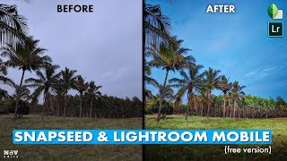 Pop the Landscapes in Snapseed and Lightroom Mobile (free version) | Android | iPhone