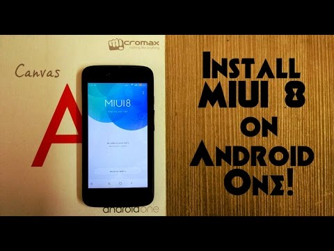 Install MIUI8 on Android One! [Root] - Its stable! & A Daily Driver!