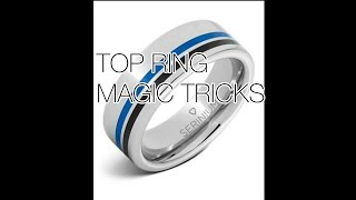 TOP 3 ring magic tricks u can do at home