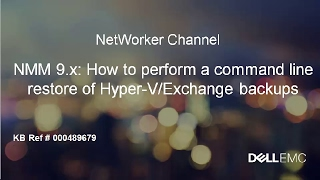 NetWorker: How to Perform a Command Line Restore of Hyper-V Backups