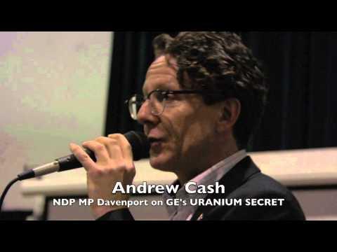 MP for Davenport - Andrew Cash on GE's Uranium Secret