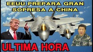 EEUU todo Listo Para Lanzar Desafio Militar  a CHINA  ¡ con todo !
