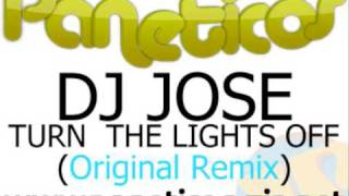 Baixar - Dj Jose Turn The Lights Off Original Remix Grátis