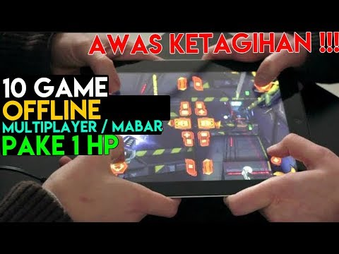 10 Game Android OFFLINE Mabar / MultiPlayer Di 1 HP ! SERU ABIS !
