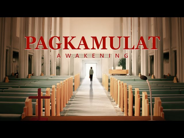 Tagalog Gospel Movie 2018 | Pagkamulat | The Call of Gods Love (Tagalog Dubbed)