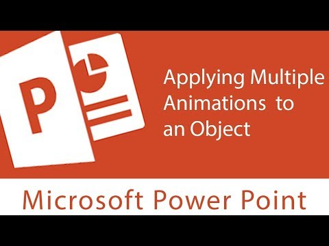 Powerpoint : Animation | Applying Multiple Animations to an Object, Reordering