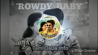 Rowdy baby song|maari 2|Dhanush,Dhee