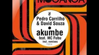 Pedro Carrilho & David Souza - Akumbe Feat. MC Fubu (Gerald Henderson & Rio Dela Duna Remix)