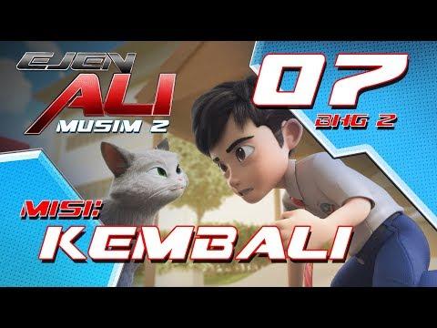 Ejen Ali - Musim 2 (EP07) Misi : Kembali [Bahagian 2]