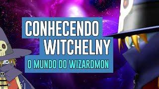 Conhecendo Witchelny: O mundo do Wizardmon