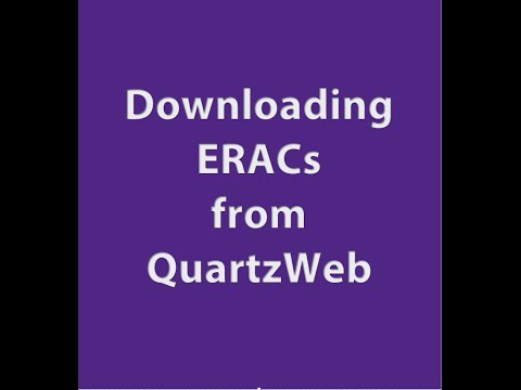 Video Guide on how to download ERACs from QuartzWeb