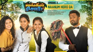 Eruma Saani | Jungle Resort | Web Series | EP-5 Naanum Hero Da - Finale | 4K - With Subtitles