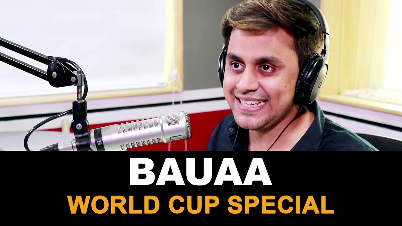 Bauaa | Cricket World Cup Special | Baua | CWC19