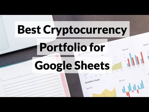 Best Cryptocurrency Portfolio For Google Sheets (Automatic: Price Updates)