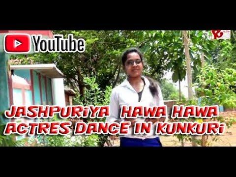 JashPuriya Hawa Hawa Actres Dance In Kunkuri Dist. Jashpur