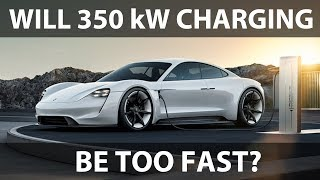 Will 350 kW fast charging be too fast?