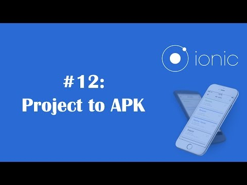 ionic-framework-tutorial-12:-exporting-project-to-apk