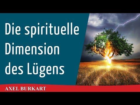 Die spirituelle Dimension der Lüge im Materiellen und Geistigen / Ätherkörper Chikörper Astralkörper