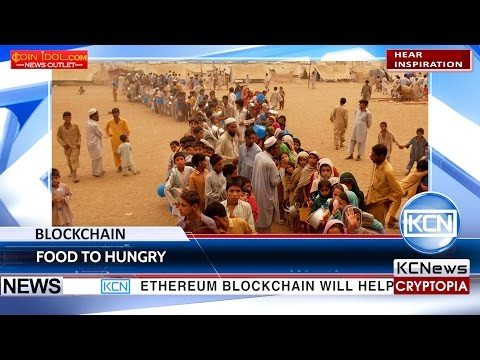 KCN Ethereum blockchain to help UN distribute food to hungry