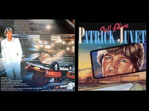 Patrick Juvet Still Alive Full Album HD