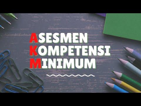 Apa Itu AKM? Sekolah Wajib Tau!   Asesmen Kompetensi Minimum Pengganti Ujian Nasional