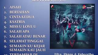 Download lagu FIVE MINUTES FULL ALBUM KSATRIA 2015