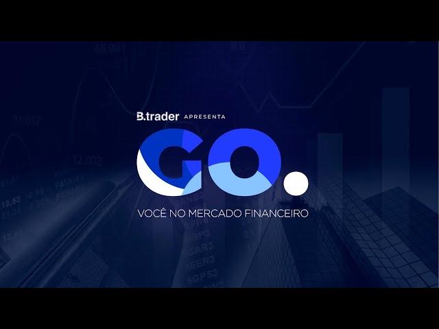 GO. Você no Mercado Financeiro