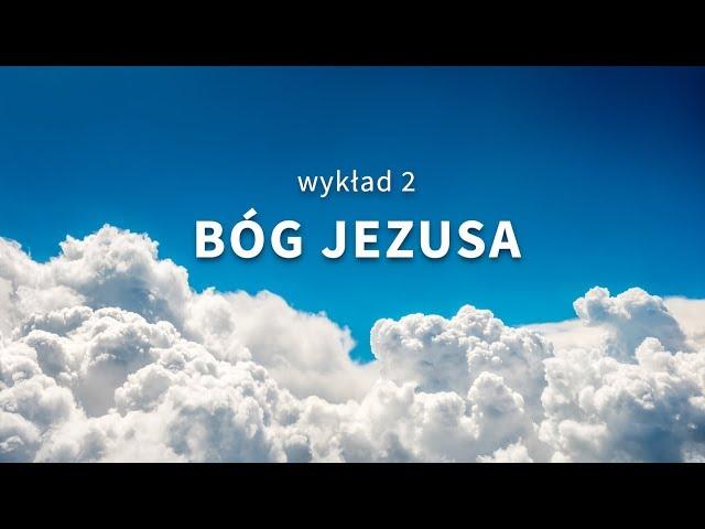 2. Bóg Jezusa - Odkryj Boga na nowo - Samuel Braga